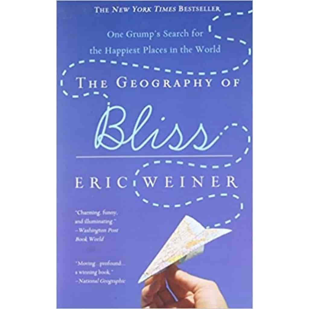 The Geography of Bliss book cover.
