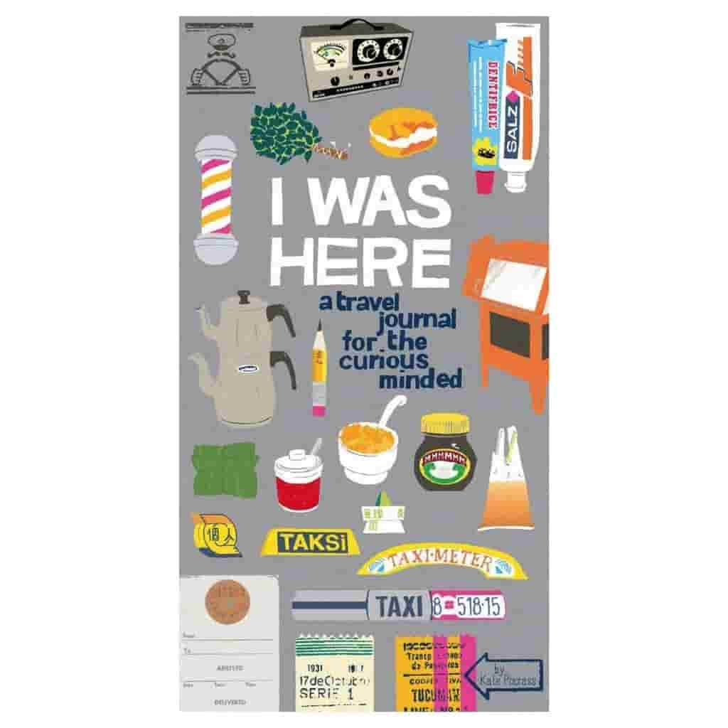 I Was Here travel journal cover.